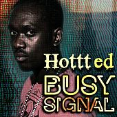 Play & Download Hottt Ed by Busy Signal | Napster