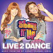 Play & Download Shake It Up: Live 2 Dance by Various Artists | Napster