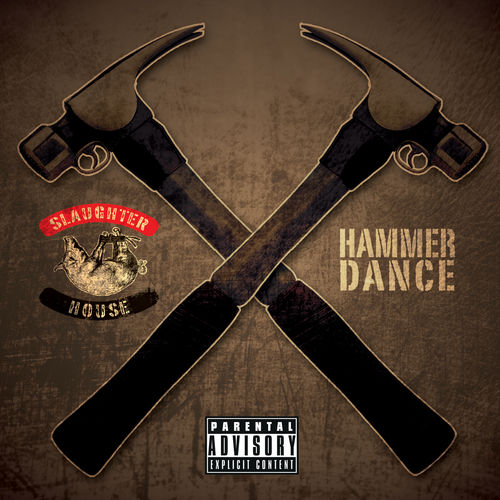 Play & Download Hammer Dance by Slaughterhouse | Napster