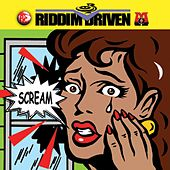 Play & Download Riddim Driven: Scream by Various Artists | Napster