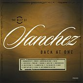 Play & Download Back At One/The Best Of Sanchez by Sanchez | Napster