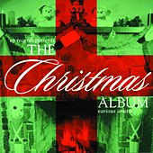 Play & Download The Christmas Album by Various Artists | Napster