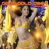 Play & Download Soca Gold 2004 by Various Artists | Napster