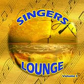 Singers Lounge Vol. 1 von Various Artists