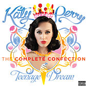 Katy Perry - Teenage Dream: The Complete Confection de Katy Perry