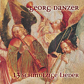 Play & Download 13 schmutzige Lieder by Georg Danzer | Napster
