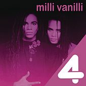 Play & Download 4 Hits: Milli Vanilli by Milli Vanilli | Napster