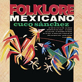 Play & Download Folklore Mexicano by Cuco Sanchez | Napster
