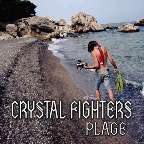 Play & Download Plage EP by Crystal Fighters | Napster