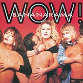 Wow! by Bananarama