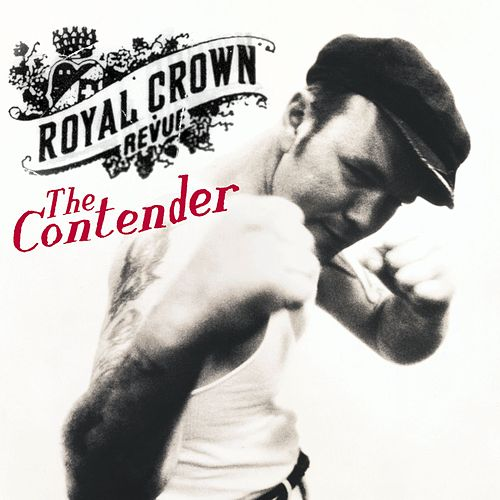 Play & Download The Contender by Royal Crown Revue | Napster