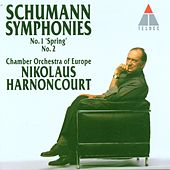 Play & Download Schumann : Symphonies Nos 1 'Spring' & 2 by Nikolaus Harnoncourt | Napster