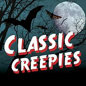 Play & Download Classic Creepies by Various Artists | Napster