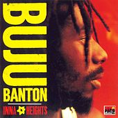 Play & Download Inna Heights by Buju Banton | Napster