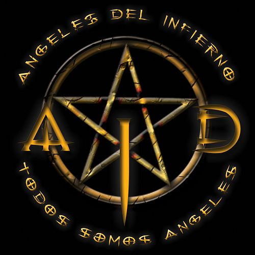 Play & Download Todos somos angeles by Ángeles del Infierno | Napster