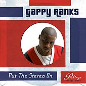 Play & Download Put The Stereo On by Gappy Ranks | Napster