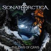 The Days Of Grays von Sonata Arctica