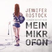 Mein Mikrofon by Jennifer Rostock