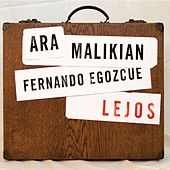 Play & Download Lejos by Ara Malikian | Napster