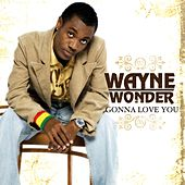 Play & Download Gonna Love You by Wayne Wonder | Napster