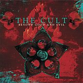 Play & Download Beyond Good and Evil by The Cult | Napster