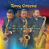 Play & Download Midnight Blue by Tony Greene | Napster