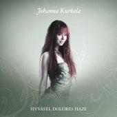 Hyvästi, Dolores Haze by Johanna Kurkela