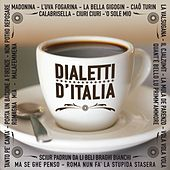 Dialetti d'Italia by Various Artists