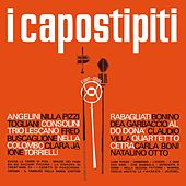 I Capostipiti by Various Artists