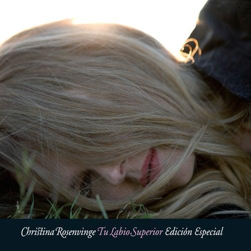 Tu labio superior de Christina Rosenvinge