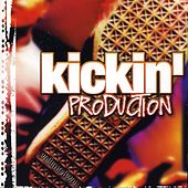 Play & Download Kickin' Production Vol. 2 by Various Artists | Napster