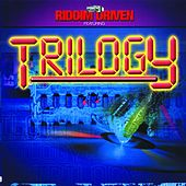 Play & Download Riddim Driven: Trilogy by Various Artists | Napster