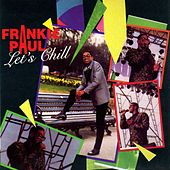 Play & Download Let's Chill by Frankie Paul | Napster