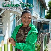 Play & Download Nobody Greater by Carlene Davis | Napster