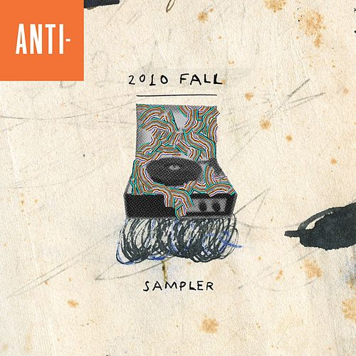 Anti 2010 Fall Sampler von Various Artists