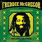 Play & Download Sings Jamaican Classics by Freddie McGregor | Napster