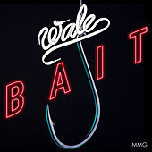 Play & Download Bait by Wale | Napster