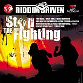Play & Download Riddim Driven: Stop The Fighting by Various Artists | Napster