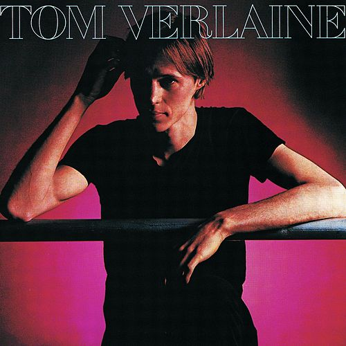 Play & Download Tom Verlaine by Tom Verlaine | Napster