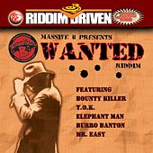 Play & Download Riddim Driven: Wanted by Various Artists | Napster