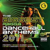 The Biggest Ragga Dancehall Anthems 2011 by Various Artists