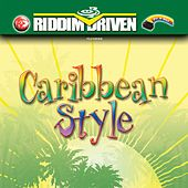 Riddim Driven: Caribbean Style by Various Artists