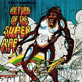 Play & Download Return Of The Super Ape by The Upsetters | Napster
