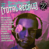 Play & Download Total Recall Vol. 7 by Various Artists | Napster