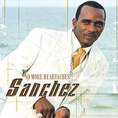 No More Heartaches by Sanchez