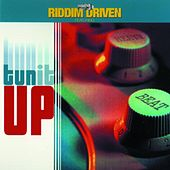 Play & Download Riddim Driven: Tun It Up by Various Artists | Napster