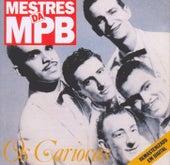 Mestres da MPB by Os Cariocas