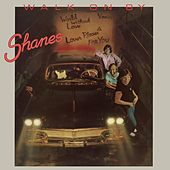 Play & Download Walk On By by The Shanes | Napster