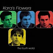Play & Download The Fourth World by Kara's Flowers | Napster