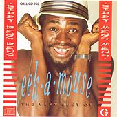The Very Best Of Eek-A-Mouse by Eek-A-Mouse